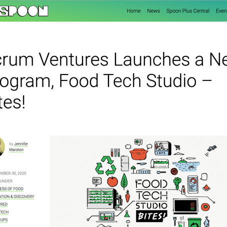 [The Spoon] Scrum Ventures Launches a New Program, Food Tech Studio – Bites!