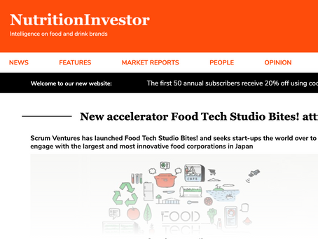 [Nutrition Investor] New accelerator Food Tech Studio Bites! attracts innovation to Japan