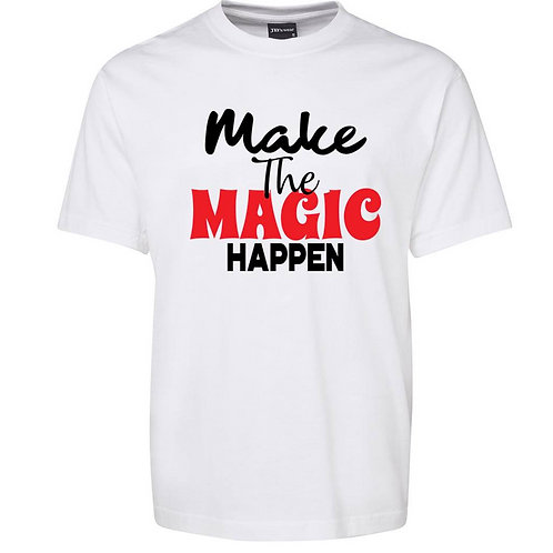 MAKE THE MAGIC HAPPEN