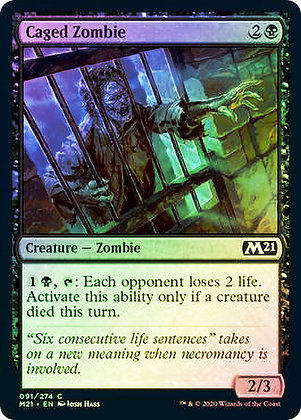 Caged Zombie (M21) / Foil