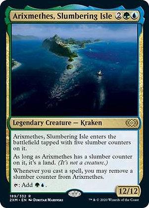 Arixmethes, Slumbering Isle (2XM)