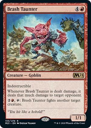 Brash Taunter (M21)