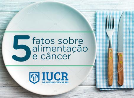 Cinco fatos sobre alimentação e câncer