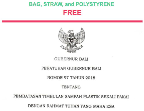 Bali becomes the first Indonesian island to ban single use plastic bags, straws, and polystyrene