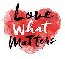 Love What Matters.jpg
