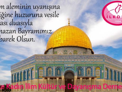 İslam aleminin uyanışına birliğine huzuruna vesile olması duasıyla Ramazan Bayramımız Mübarek Olsun