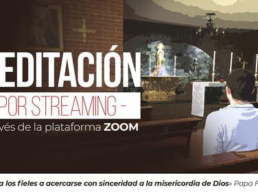 Meditación (por Streaming)