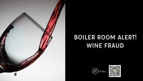 Boiler room alert: wine fraud