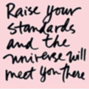 Raise your standards