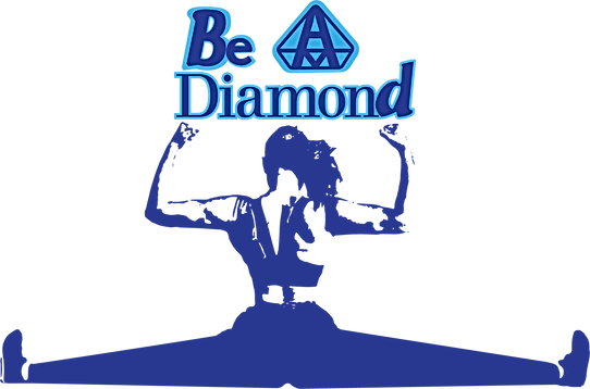 Be a Diamod