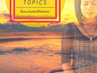 5 Best Morning Meditation Topics: Plus a Bonus Guided Meditation