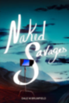 NAKED SAVAGES FINAL FULL_FRONT_ONLY_PRES