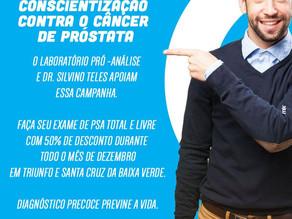 Em dezembro o Laboratório Pró-Análise e Dr. Silvino Teles continuam com a campanha de conscientizaçã