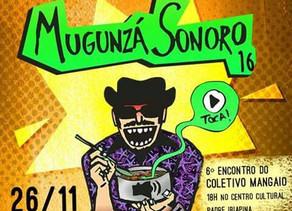 Munguzá Sonoro 2016 acontecerá próximo sábado (26)