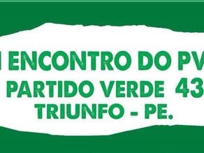 1º Encontro do PV - Partido Verde em Triunfo