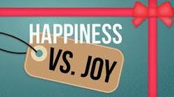 Joy Versus Happiness