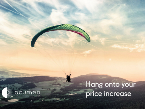 Hang on to your price increase...