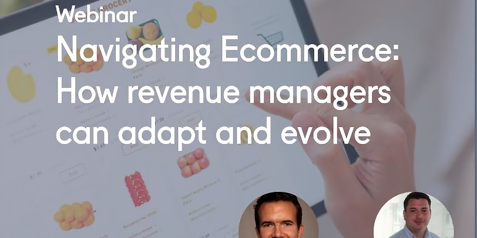 Navigating Ecommerce: How revenue managers can adapt and evolve