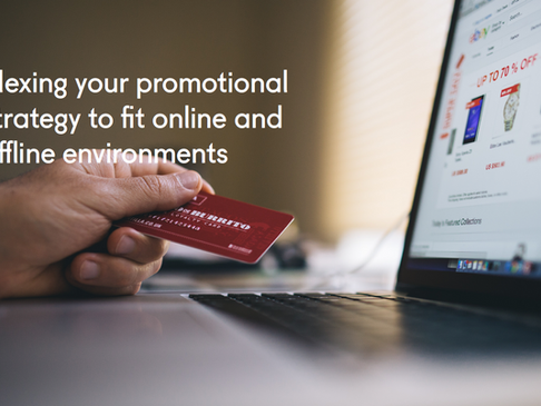 Flexing your promotional strategy to fit online and offline environments