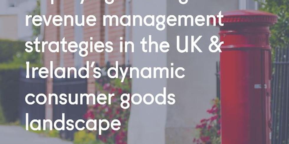 Deploying winning revenue management strategies in the UK & Ireland's dynamic consumer goods landscape