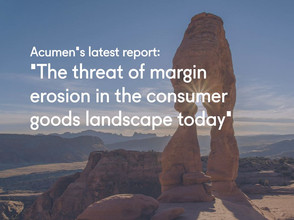 Acumen's latest report: The threat of margin erosion in the consumer goods landscape today
