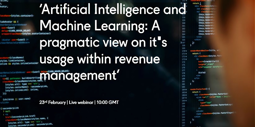 Artificial Intelligence and Machine Learning: A pragmatic view on it's usage within revenue management