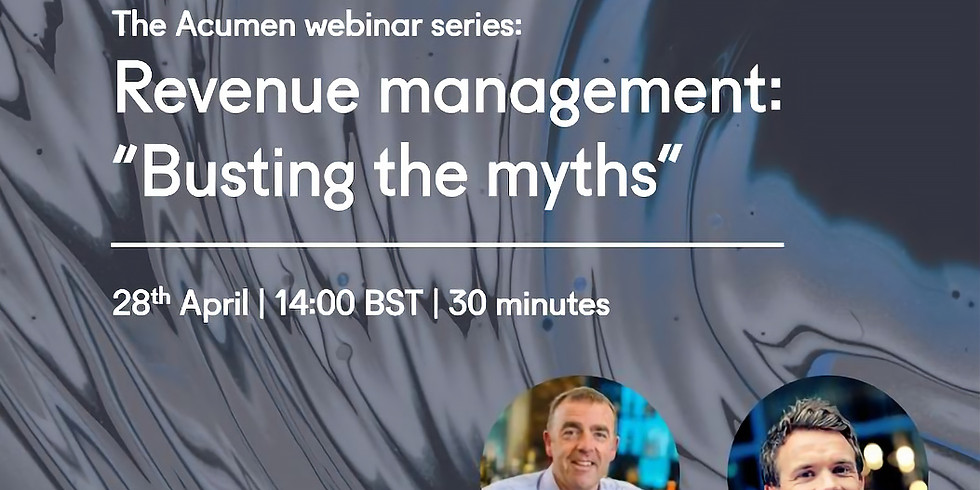 Webinar: Revenue management - 'Busting the myths' Acumen interviews Chris Ellis