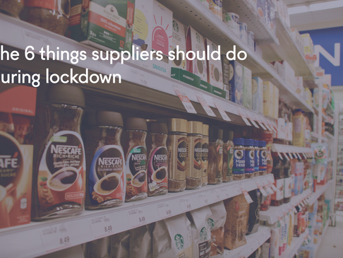 The 6 things consumer goods companies should do during lockdown