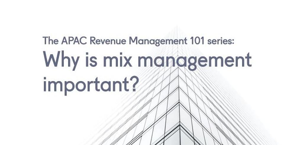APAC Revenue Management 101: Why is mix management important?