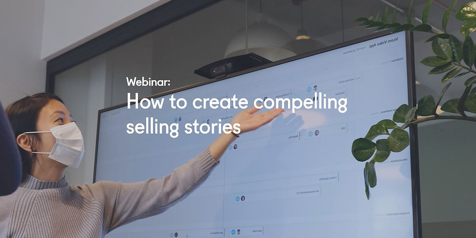 How to create compelling selling stories