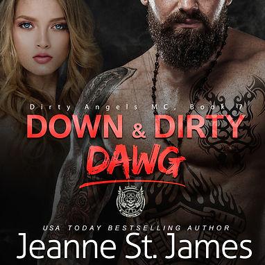 Down & DIrty: Dawg - Audio