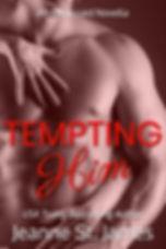 Tempting Him.jpg