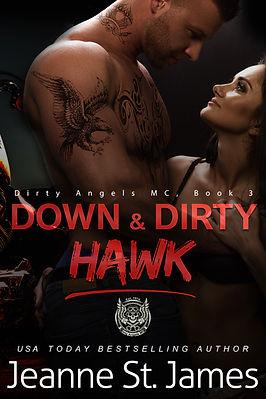 Down & Dirty: Hawk