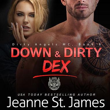 Down & Dirty: Dex - Audio