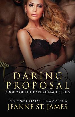 Dare Menage: Daring Proposal
