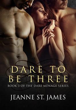 Dare Menage: Dare to be Three