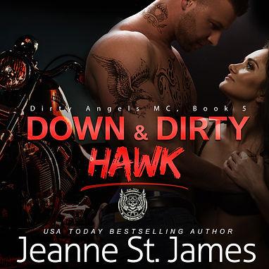 Down & DIrty: Hawk - Audio