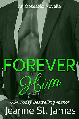 Forever Him: An Obsessed Novella