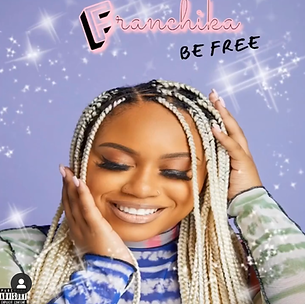 Franchika - Be Free (EP)