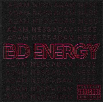 """ADAM NESS """"BD ENERGY"""""""