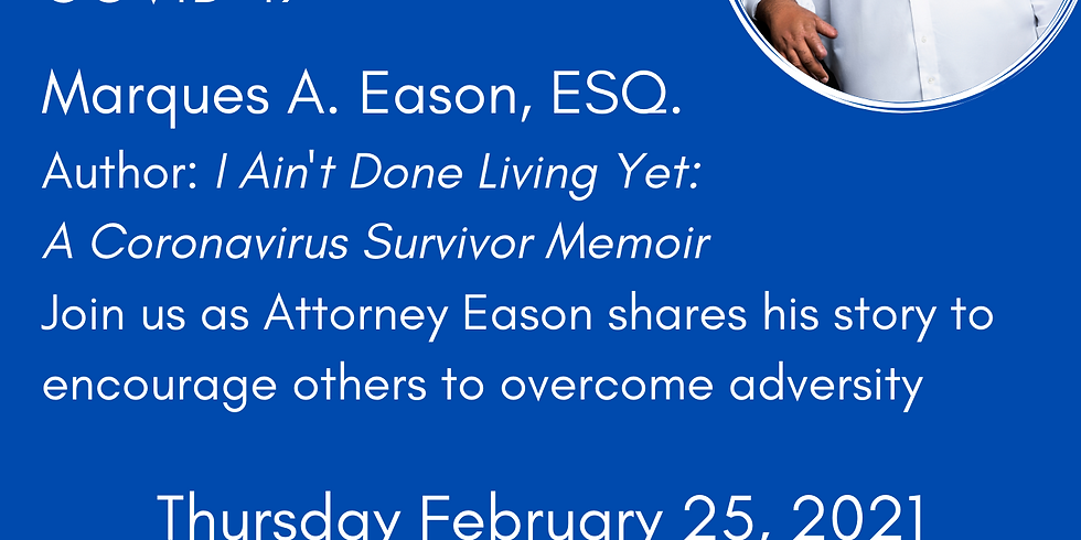 Attorney Marques Eason Releases Memoir Chronicling Battle with COVID-19