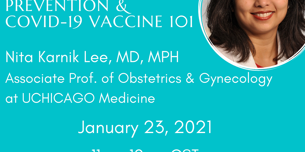 COVID-19 Speaker Series: Cervical Cancer Screening and Prevention & COVID-19 Vaccine 101 with Dr. Lee