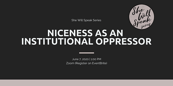 Niceness As An Institutional Oppressor.p