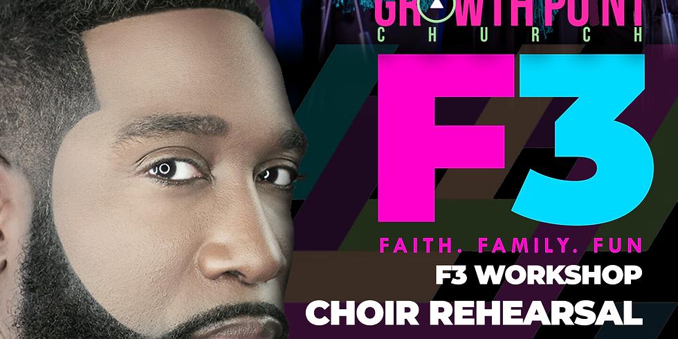 F3 (Faith, Family, Fun) Choir Workshop