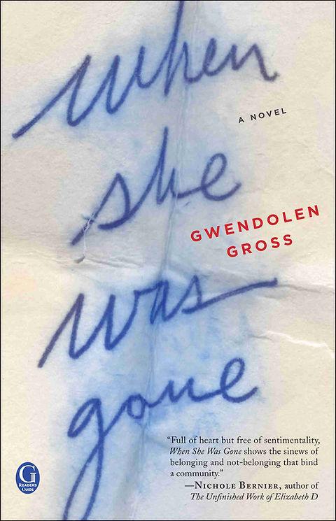 When She Was Gone - Womens Suspense Fiction Mystery Novel - Gwendolen Gross