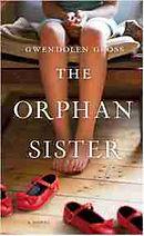 the-orphan-sister-novel-gwendolen-gross