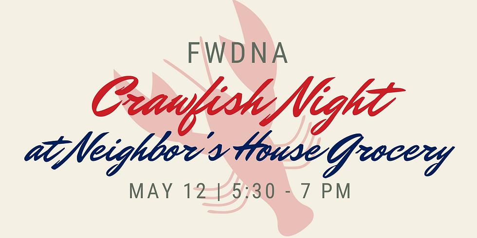 FWDNA Crawfish Night at Neighbor's House Grocery