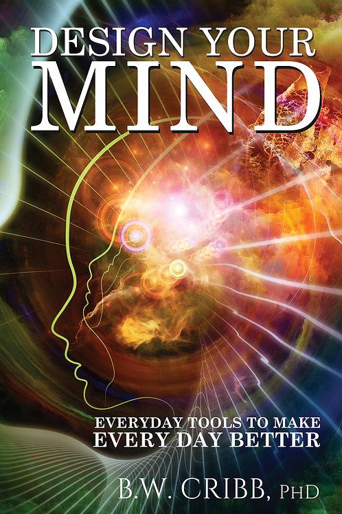 Design Your Mind (Paperback)
