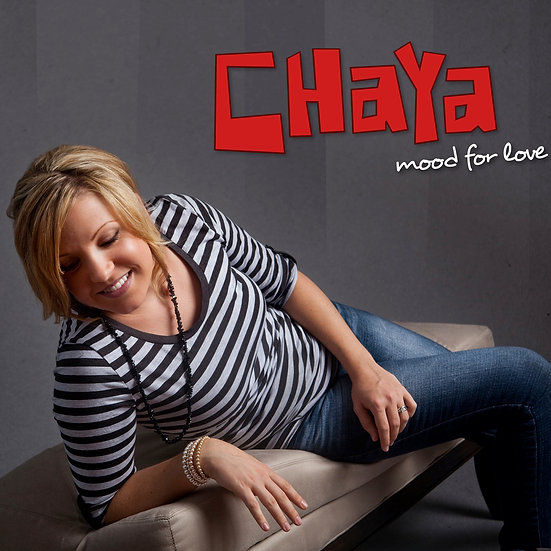 Chaya: Mood For Love CD