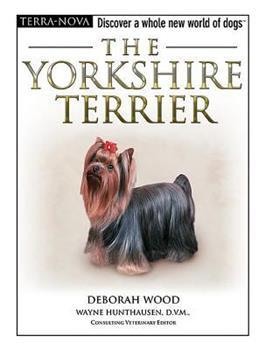 The Yorkshire Terrier - Deborah Wood